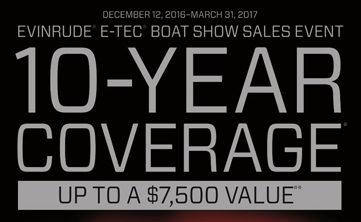 2017 Boat Show - Evinrude 10-YEAR Warranty