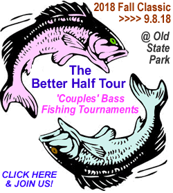 Better Half Tour Fall Classic Fishing Tournament