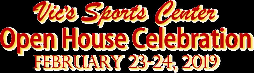 Vics Sports Center - Open House