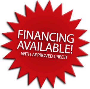Financing Available - with Approved Credit